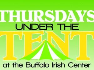 Thursdays Under the Tent at the Buffalo Irish Center