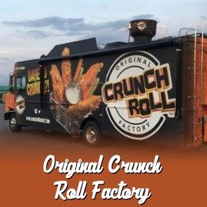 Original Crunch Roll™ Factory